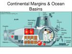 Continental Margins & Ocean Basins