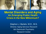 Mental Disorders and Aging An Emerging Public Health  Crisis in the New Millennium?