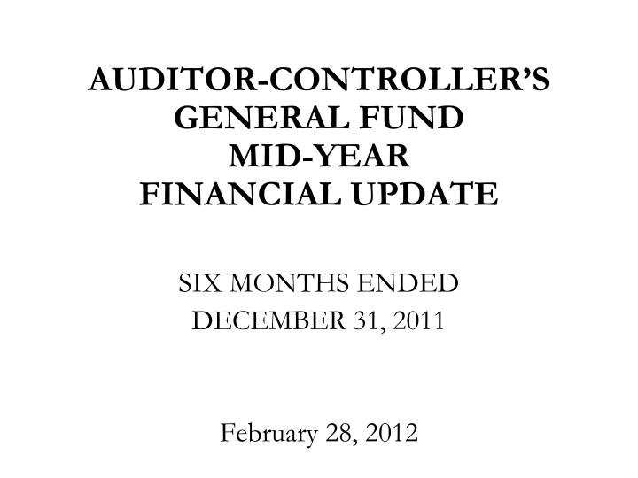 auditor controller s general fund mid year financial update n.