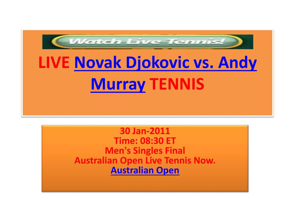 live novak djokovic vs andy murray tennis l.