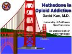 Methadone in Opioid Addiction