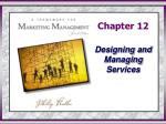 Chapter 12 Designing and Managing Services
