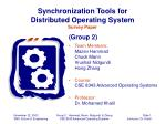 Synchronization Tools for Distributed Operating System Survey Paper