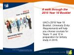 UAC's 2015 Year 10 Booklet:  University Entry Requirements  will help you choose courses for Years 11 and 12 in preparat