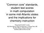 """""""Common core"""" standards, student test scores  in math computation  in some mid-Atlantic states  and the implications for"""