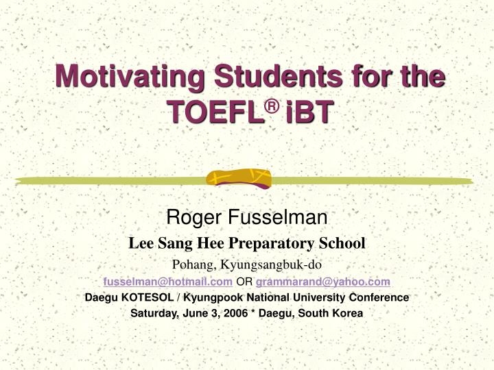 motivating students for the toefl ibt n.
