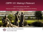 CBPR 101 : Making it Relevant
