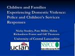 Children and Families Experiencing Domestic Violence: Police and Children's Services Responses
