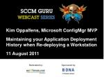 Kim Oppalfens, Microsoft ConfigMgr MVP Maintaining your Application Deployment History when Re-deploying a Workstation 1