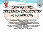LABORATORY SPECIMEN COLLECTION & HANDLING