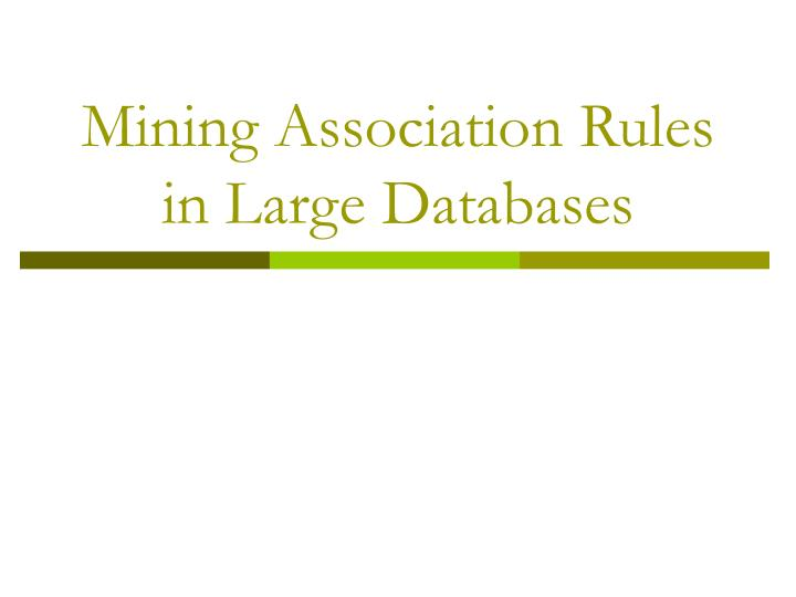 mining association rules in large databases n.