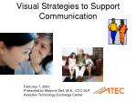 Visual Strategies to Support Communication