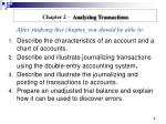 Describe the characteristics of an account and a chart of accounts.
