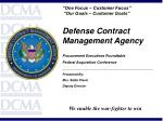 Defense Contract Management Agency Procurement Executives Roundtable Federal Acquisition Conference ____________________