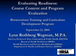 Evaluating Readiness: Course Content and Program Evaluation Bioterrorism Training and Curriculum Development Program Sep