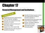 Chapter 17 Financial Management and Institutions