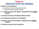 Chapter 8     Inferences from Two Samples