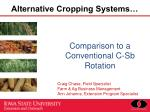 Alternative Cropping Systems…
