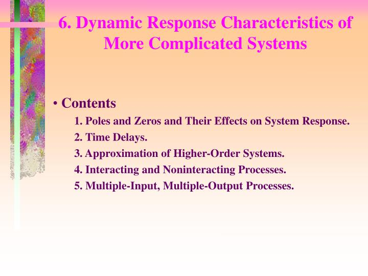 6 dynamic response characteristics of more complicated systems n.