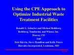 Using the CPE Approach to Optimize Industrial Waste Treatment Facilities