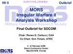 MORS Irregular Warfare II Analysis Workshop