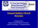 Vessel Safety Check Review
