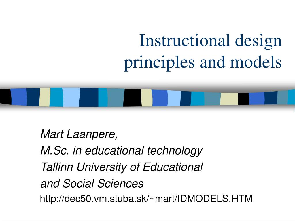 Ppt Instructional Design Principles And Models Powerpoint Presentation Id 86403