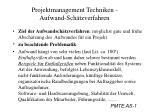 Projektmanagement Techniken -  Aufwand-Schätzverfahren