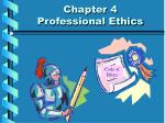 Chapter 4 Professional Ethics
