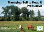 Managing Soil to Keep It Productive