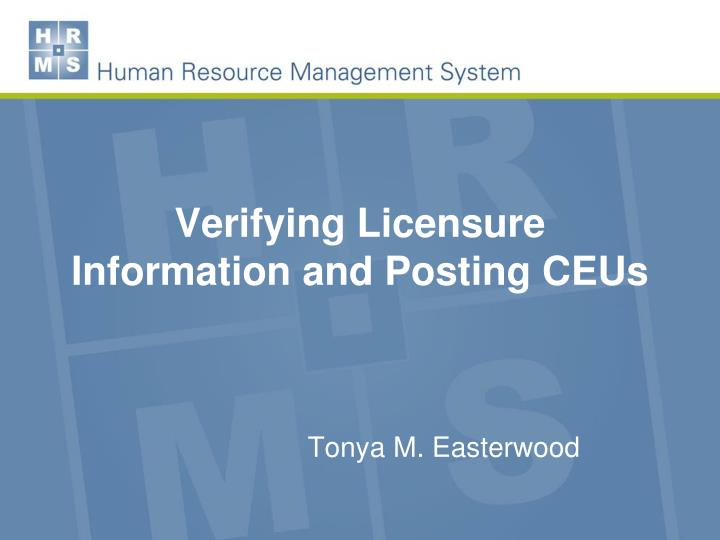 verifying licensure information and posting ceus n.