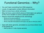 Functional Genomics – Why?