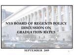NYS BOARD OF REGENTS POLICY DISCUSSION ON  GRADUATION RATES