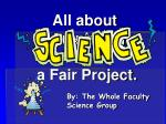 All about completing a Fair Project.