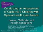 Conducting an Assessment of California's Children with Special Health Care Needs