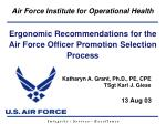 Ergonomic Recommendations for the Air Force Officer Promotion Selection Process