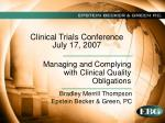 Clinical Trials Conference July 17, 2007