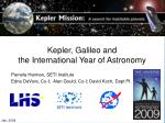 Kepler, Galileo and the International Year of Astronomy