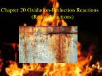 Chapter 20 Oxidation-Reduction Reactions  (Redox Reactions)