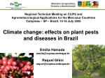 Climate change: effects on plant pests and diseases in Brazil