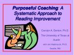 Purposeful Coaching : A Systematic Approach to Reading Improvement