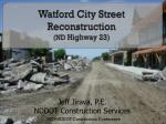 Watford City Street Reconstruction (ND Highway 23)