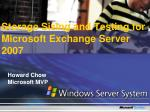 Storage Sizing and Testing for Microsoft Exchange Server 2007