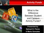 Activity Funds