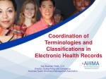 Coordination of Terminologies and Classifications in Electronic Health Records