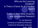 Who are the Learning Disabled? Is There a Future for A Cognitive Basis? Evidence from Meta-Analyses and Longitudinal Re