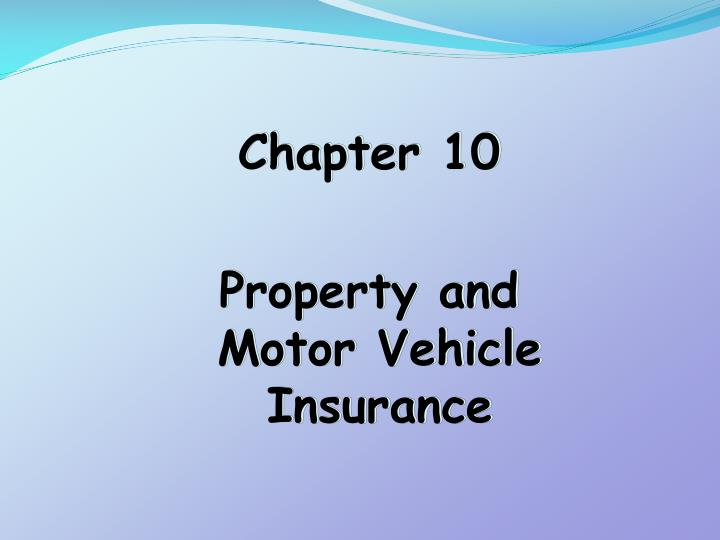 chapter 10 property and motor vehicle insurance n.