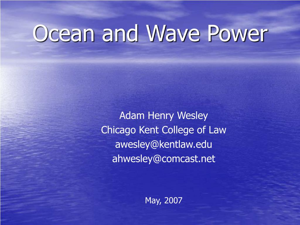 ocean and wave power l.