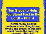 Ten Steps to Help You Stand Fast in the Lord! ~ Phil. 4