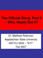 The Official Story, Part II – Who Really Did It?